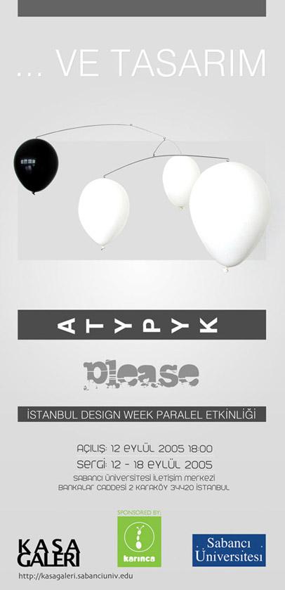 …Ve Tasarım: Atypyk